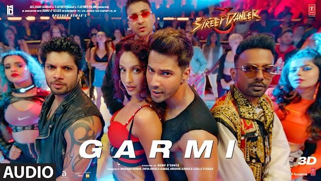 GARMI LYRICS – STREET DANCER 3D // Tamilrockers // NEW HINDI MOVIES SONG LYRIUCS