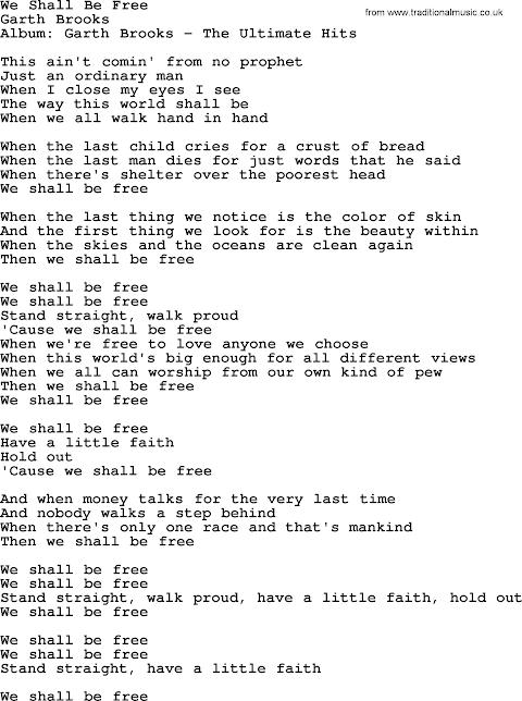 We Shall Be Free Lyrics