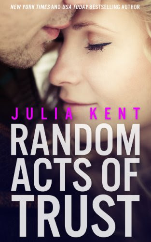 Random Acts of Trust (Random Series #2) by Julia Kent