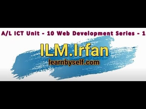A/L ICT Unit 10 - Web Development_HTML - Series - 02