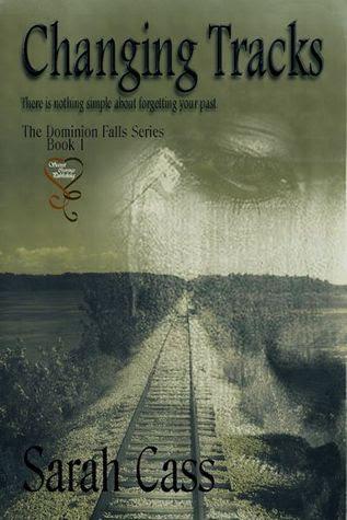 Changing Tracks (Dominion Falls, #1)