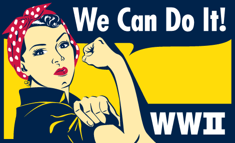 We Can Do It! WWII