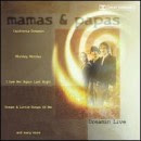 Discografía de The Mamas & the Papas: Dreamin' Live