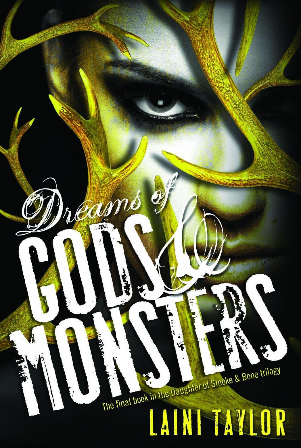 Portada Revelada: Dreams of Gods & Monsters (Daughter of Smoke & Bone, #3) de Laini Taylor