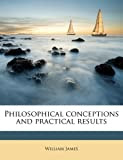 Philosophical conceptions and practical results