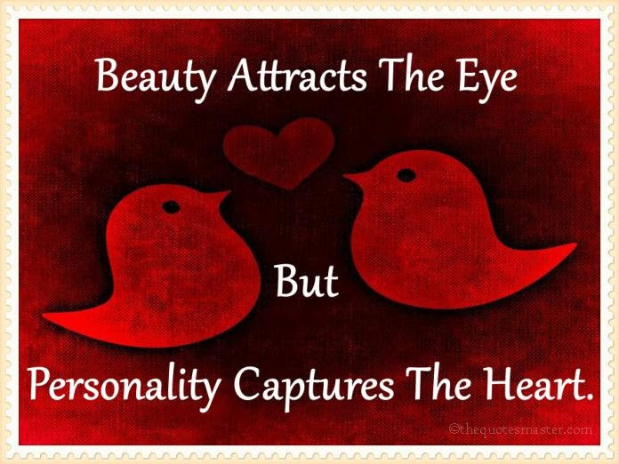 Beauty Attracts The Eye
