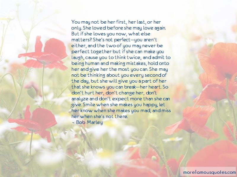I May Not Be Perfect But I Love You Quotes Top 6 Quotes About I May
