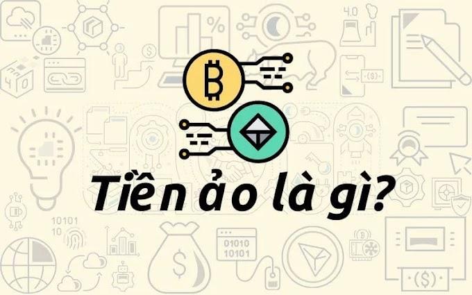 Tiền Ảo là gì? Tìm hiểu về đồng tiền giao dịch Online