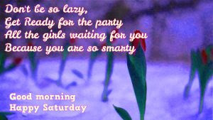 Saturday Good Morning Images Wallpaper Pictures Download