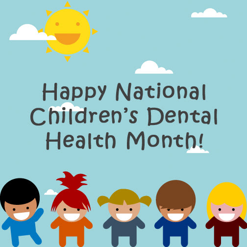 Happy National Children's Dental Health Month!