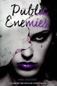 Title: Public Enemies, Author: Ann Aguirre
