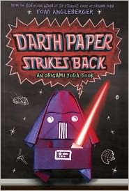 Darth Paper Strikes Back: An Origami Yoda Book by Tom Angleberger: Book Cover