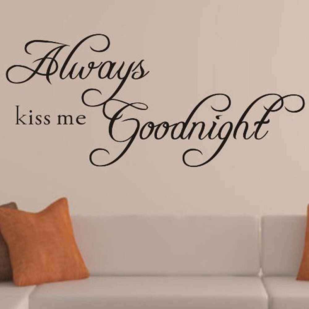 ALWAYS KISS ME GOODNIGHT Quote Removable Vinyl Wall Sticker Decal Decor Art DIY  eBay