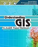 Understanding GIS: An ArcGIS Project Workbook