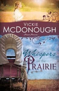 Whispers on the Prairie (Pioneer Promises, #1)