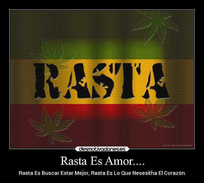Rasta Es Amor Desmotivaciones