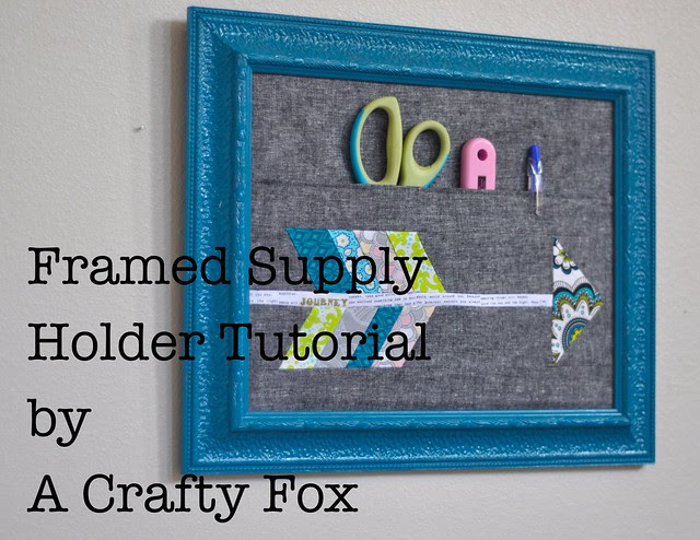 Framed Supply Holder Tutorial