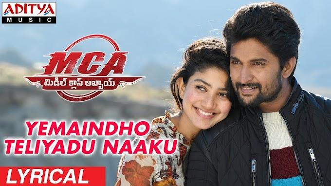 Yemaindho Teliyadu Naaku Song Lyrics in Telugu | MCA | Nani, Sai Pallavi