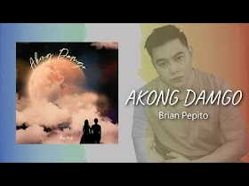 Akong Damgo by Brian Pepito [Official Lyric Video]