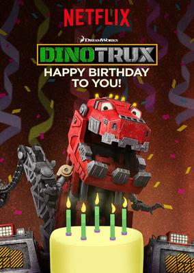 Dinotrux: Happy Birthday to You!