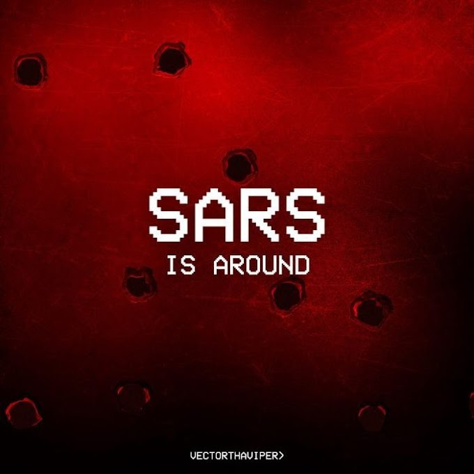 [Music + Video] Vector – Sars Is Around (S.I.A)