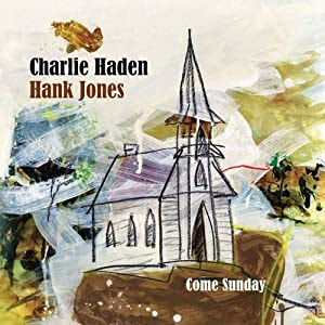 Charlie Haden / Hank Jones - Come Sunday  cover