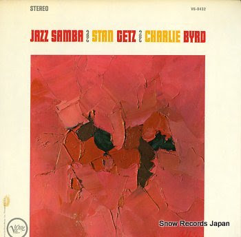 GETZ, STAN / CHARLIE BIRD jazz samba