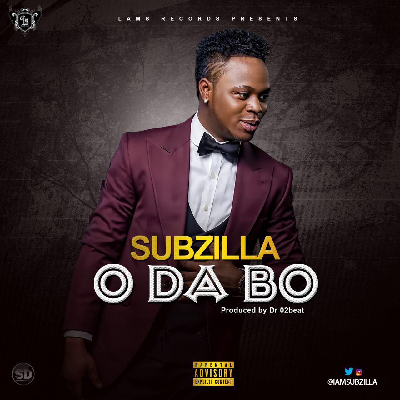 Subzilla – O Da Bo (prod. Dr. 02Beat)