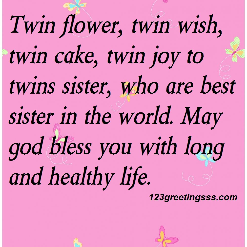 Quotes About Birthday Twins 22 Quotes