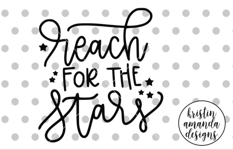 Download Free Reach For The Stars Graduation Svg Dxf Eps Png Cut ...