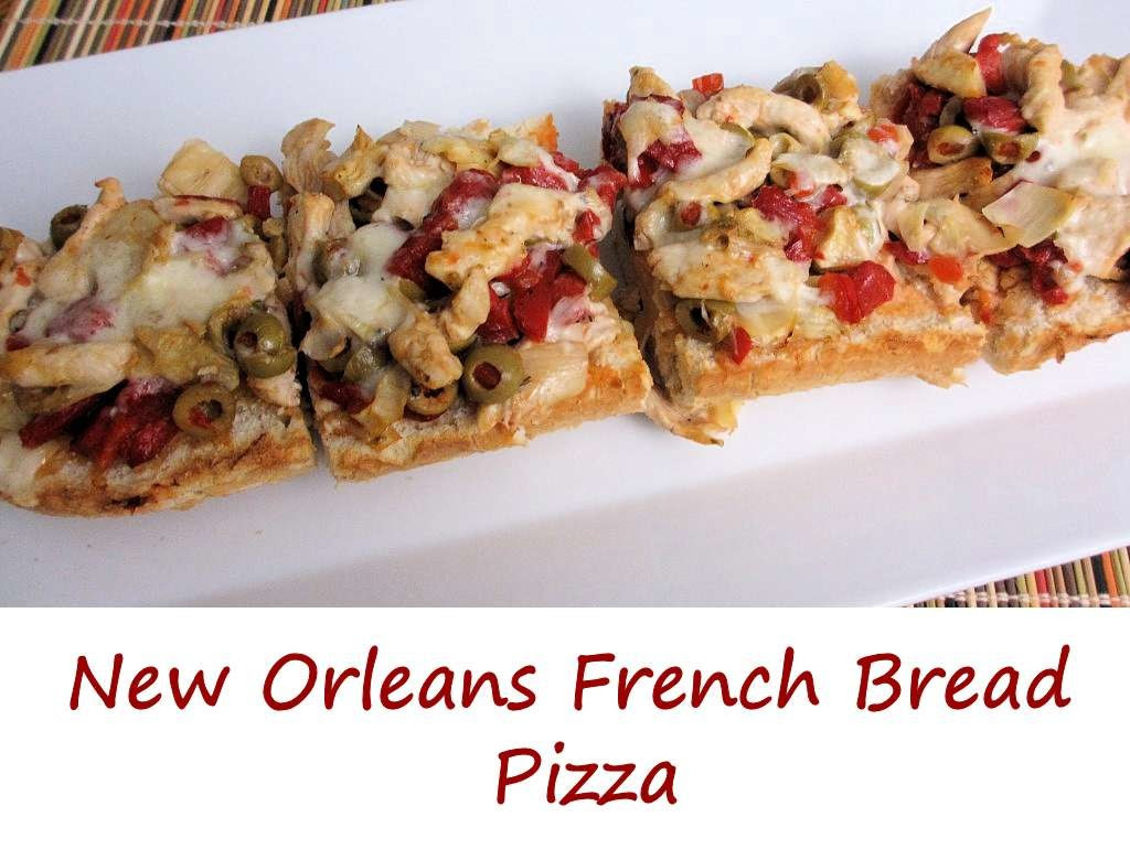 New Orleans French Bread Pizza - Life's A TomatoLife's A ...