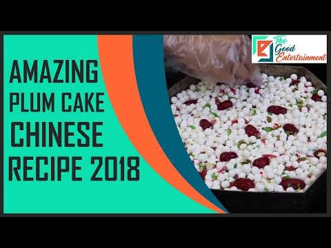 Amazing plum cake Chinese recipe 2018