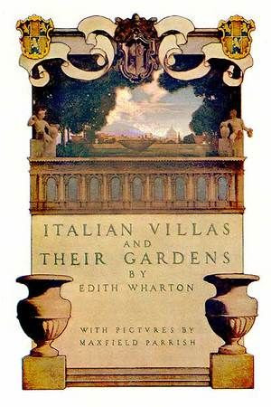 "Frontispiece for Edith Wharton's ""Italian Villas and Their Gardens"" - illustrated by Maxfield Parrish"