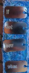 prayer flag: if not now when ~detail