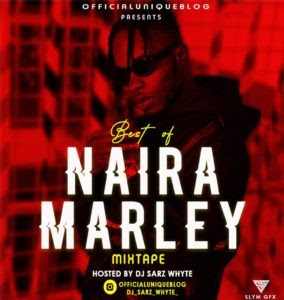 [BangHitz] [Mixtape] OfficialUniqueBlog X Dj Sarz Whyte – Best Of Naira Marley.
