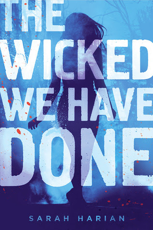 The Wicked We Have Done (A Chaos Theory Novel, #1)