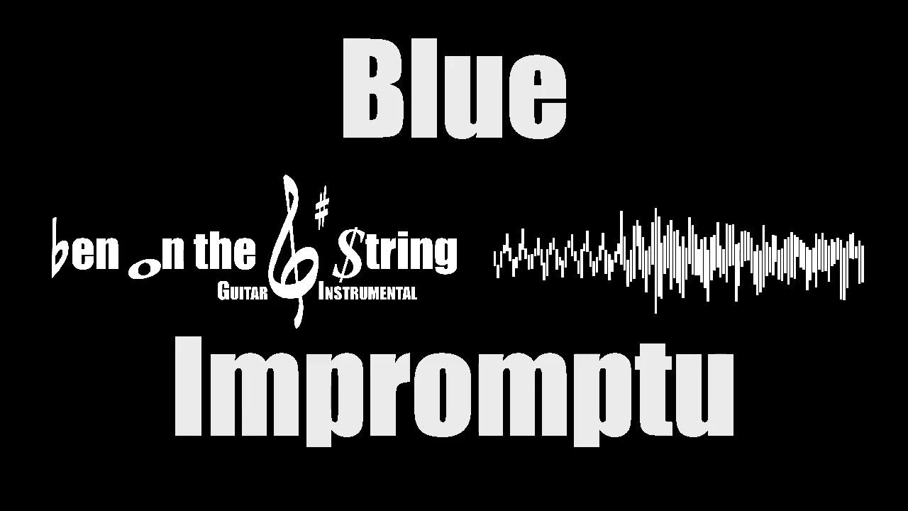Blue Impromptu