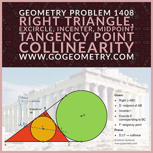 Geometric Art Typography of Geometry Problem 1408: Right Triangle, Incircle, Excircle, Incenter, Midpoint, Tangency Point, Collinearity, iPad Apps.