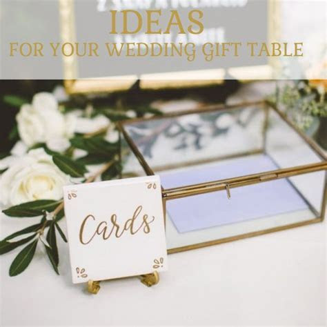 Lovely Ideas For Your Wedding Gift Table    Bridal