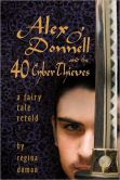 Alex O'Donnell and the Forty Cyberthieves: A Fairy Tale Retold