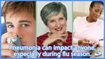 eCard: Pneumonia can impact anyone, especially during flu season.