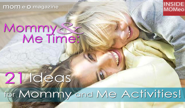 Mommy And Me Time 21 Ideas For Mommy And Me Activities Momeo