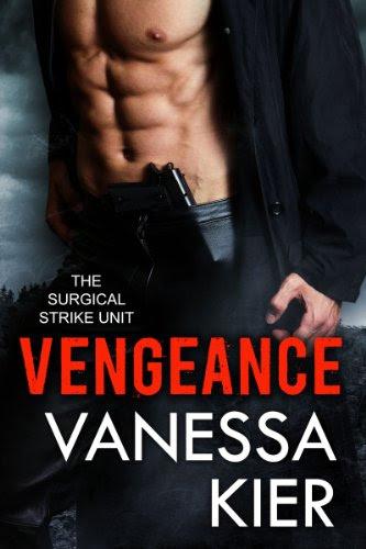 Vengeance (SSU Trilogy Book 1) (The Surgical Strike Unit) by Vanessa Kier