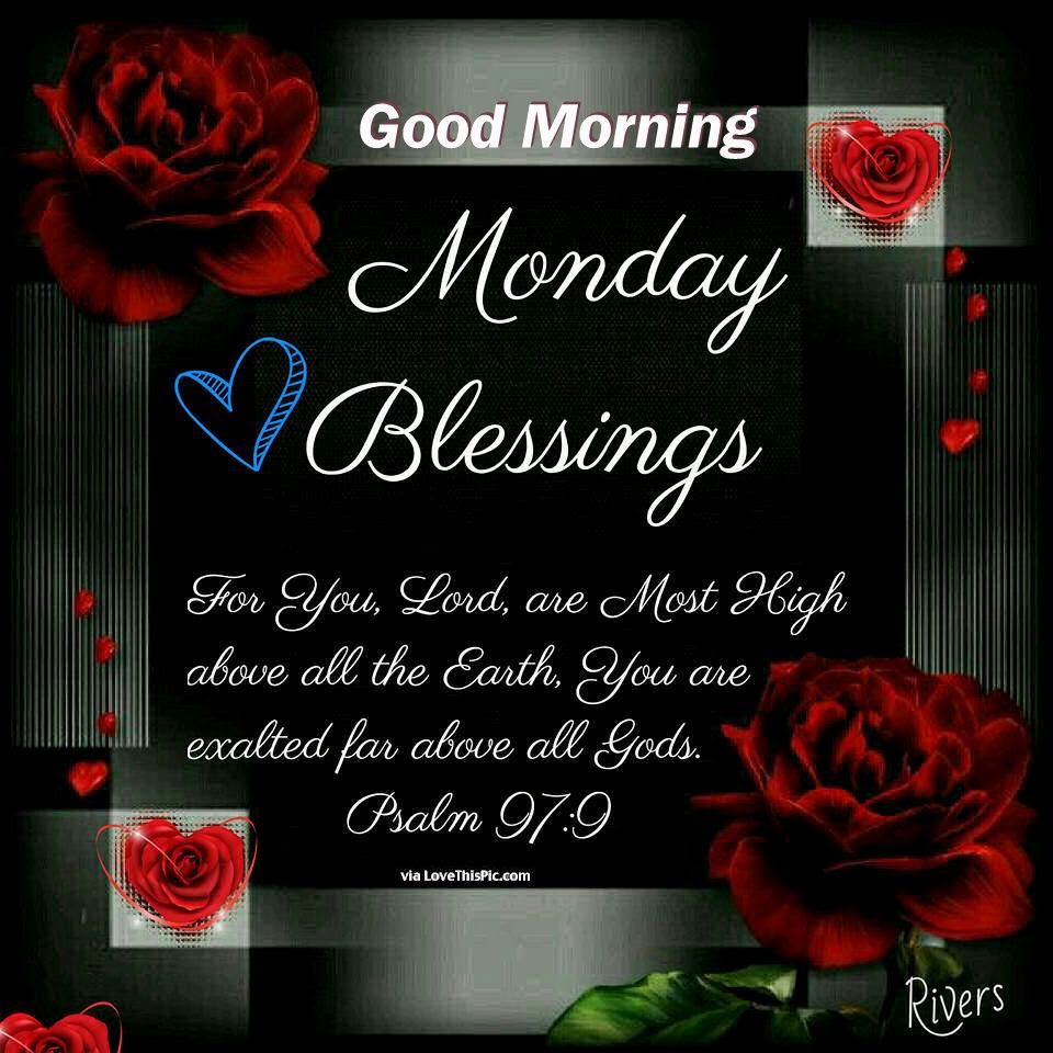 Beautiful Good Morning Monday Blessings Quote Pictures Photos And