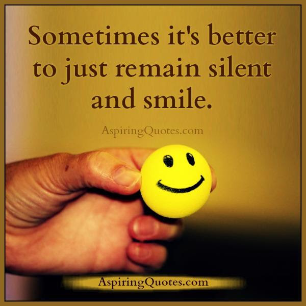 Silence And Smile Quotes Wwwpicswecom