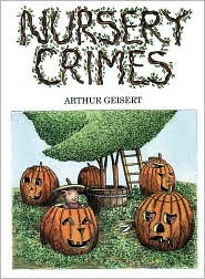 Nursery Crimes by Arthur Geisert: Book Cover