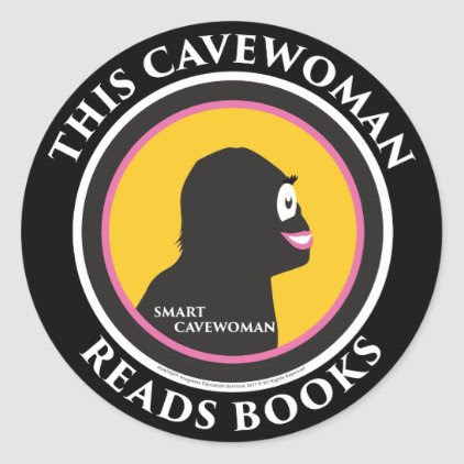Smart Cavewoman: Read Books Move Ahead Stickers