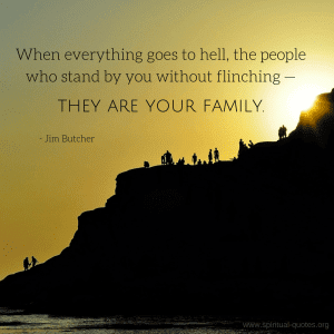 Top 10 Wonderful Quotes About Cherishing The Gift Of Family
