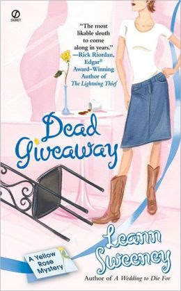 Dead Giveaway (Yellow Rose Series #3)