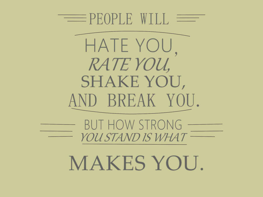 People Who Hate You Quotes